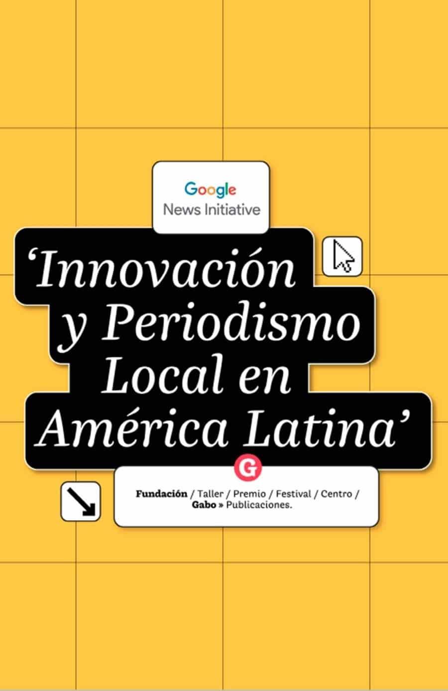 Innovación y periodismo local en América Latina